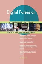 Digital Forensics A Complete Guide - 2021 Edition