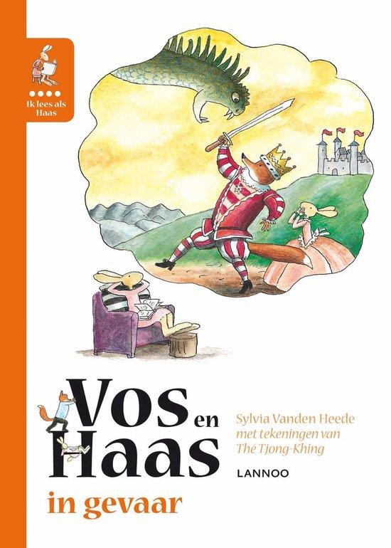 Vos en Haas  -   Ik leer lezen met Vos en Haas - Ik lees als Haas - Vos en Haas in gevaar
