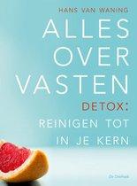 Boek cover Alles over vasten van Hans van Waning
