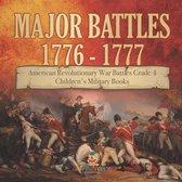 Major Battles 1776 - 1777 | American Revolutionary War Battles Grade 4 | Children's Military Books