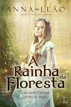 A Rainha da Floresta
