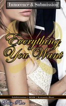 Innocence & Submission 1: Everything You Want