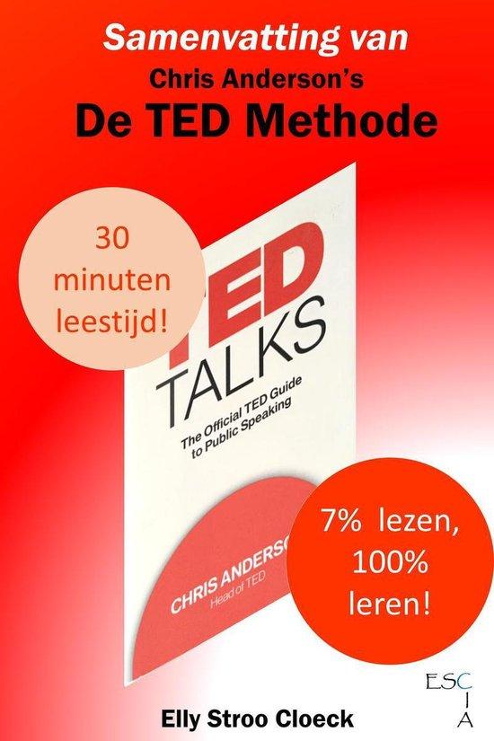 Zelfontwikkeling Collectie - Samenvatting van Chris Anderson's De TED Methode - Elly Stroo Cloeck |