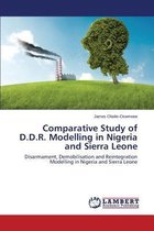 Comparative Study of D.D.R. Modelling in Nigeria and Sierra Leone