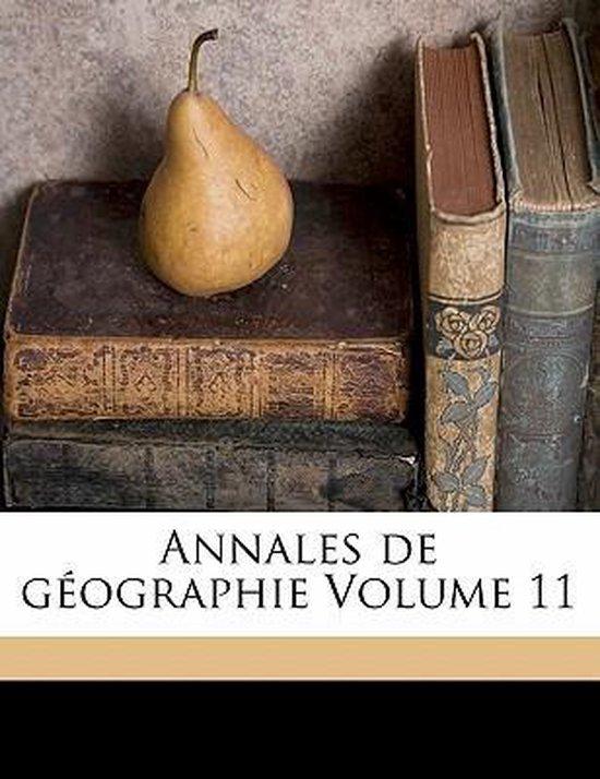 Annales de Geographie Volume 11