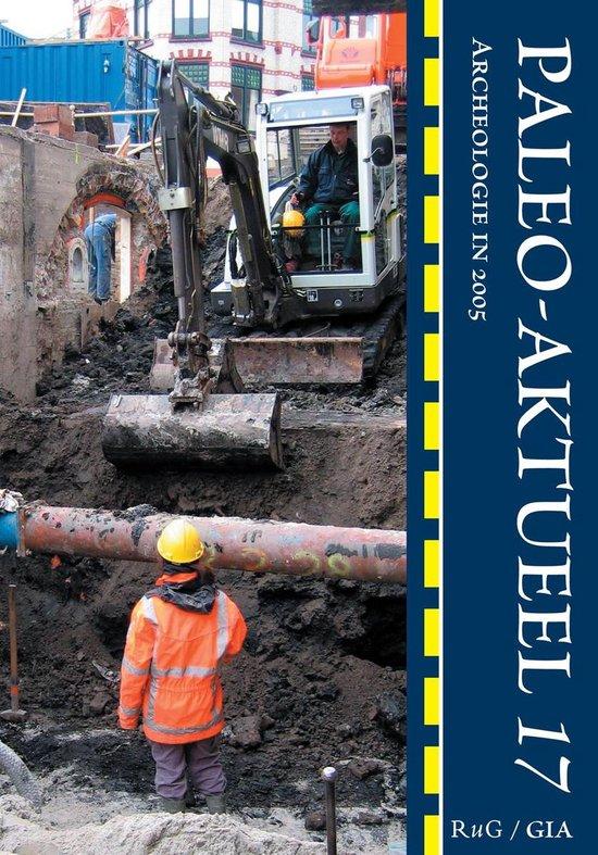 Paleo-Aktueel 17 - Groninger Insituut voor Archeologie (redactie) | Fthsonline.com
