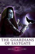 The Guardians of Eastgate