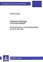 Zwischen Ideologie Und Improvisation