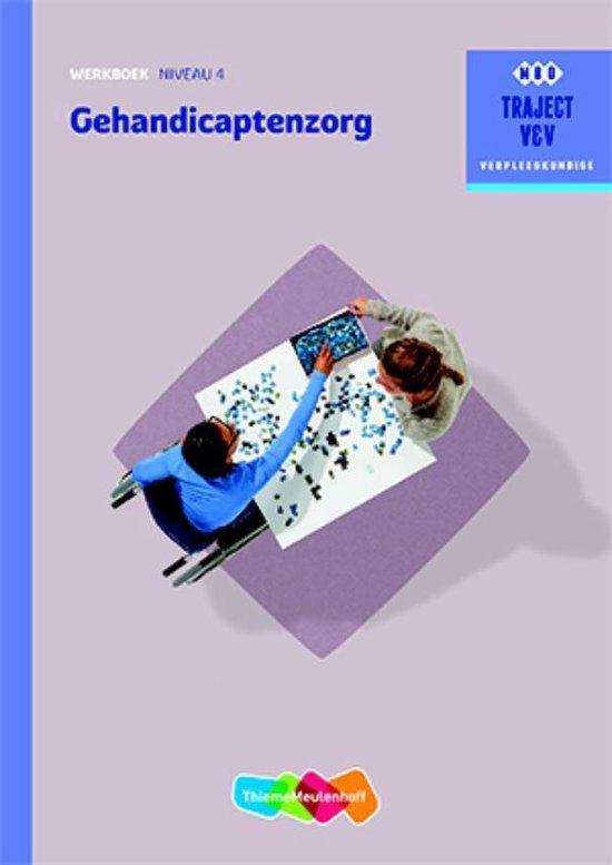 Traject V&V - Gehandicaptenzorg niveau 4 Werkboek - R.F.A. Schrijver | Readingchampions.org.uk