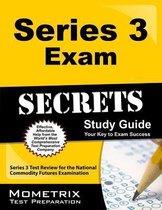 Series 3 Exam Secrets Study Guide