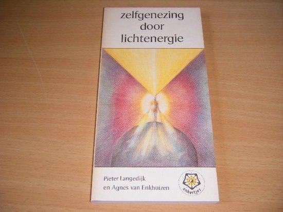 Zelfgenezing door lichtenergie - Pieter Langedijk pdf epub