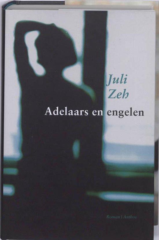 Boek cover Adelaars en engelen van Juli Zeh (Hardcover)