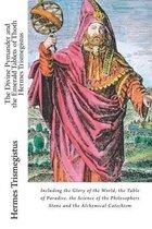 The Divine Pymander and the Emerald Tablets of Thoth Hermes Trismegistus
