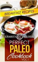 Perfect Paleo Cookbook