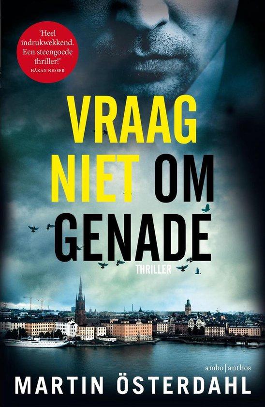 Max Anger serie 1 - Vraag niet om genade - Martin Österdahl | Fthsonline.com
