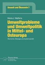 Umweltprobleme Und Umweltpolitik in Mittel- Und Osteuropa