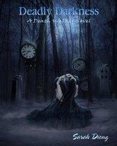 Deadly Darkness (A Death Walker Novel - Book Three)