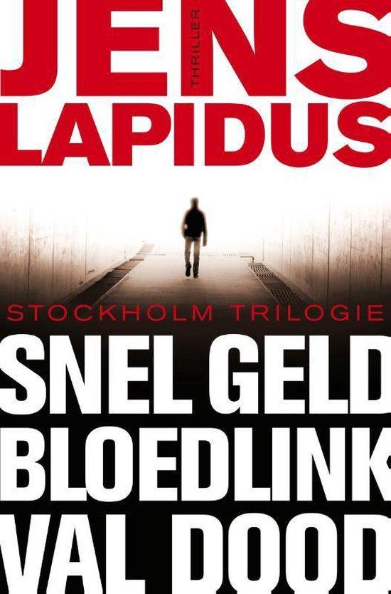 De Stockholm-trilogie: Snel geld, Bloedlink & Val dood - Jens Lapidus |