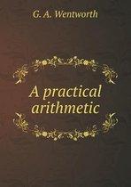 A Practical Arithmetic