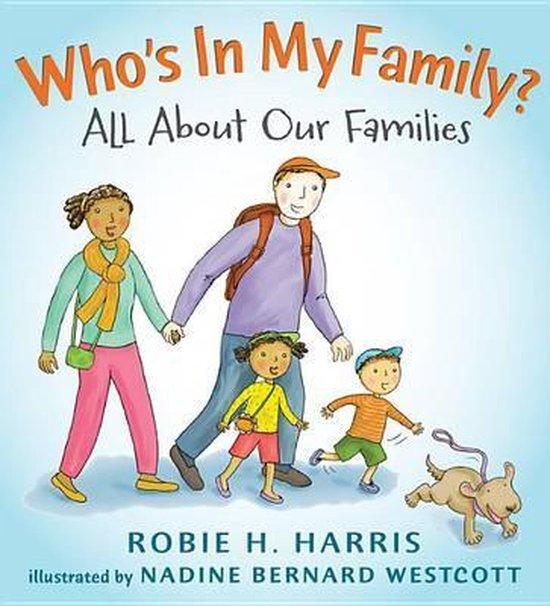 Boek cover Whos in My Family? van Robie H Harris (Hardcover)