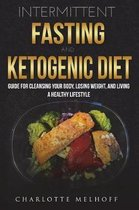 Intermittent Fasting and the Keto Diet