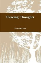 Piercing Thoughts
