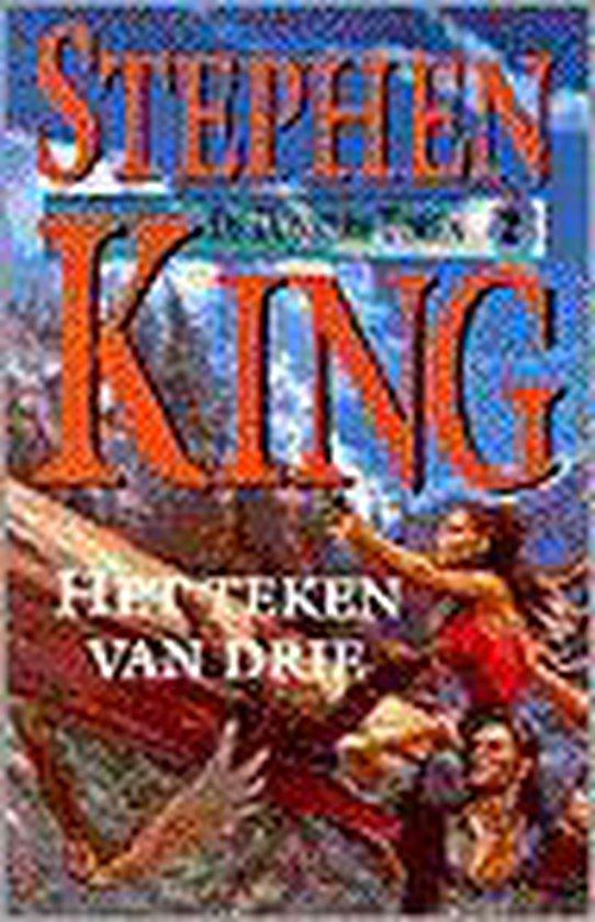De Donkere Toren 2 - Het teken van drie - Stephen King |