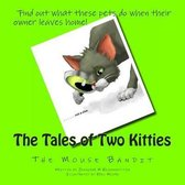 The Tales of Two Kitties