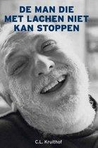 De man die met lachen niet kan stoppen