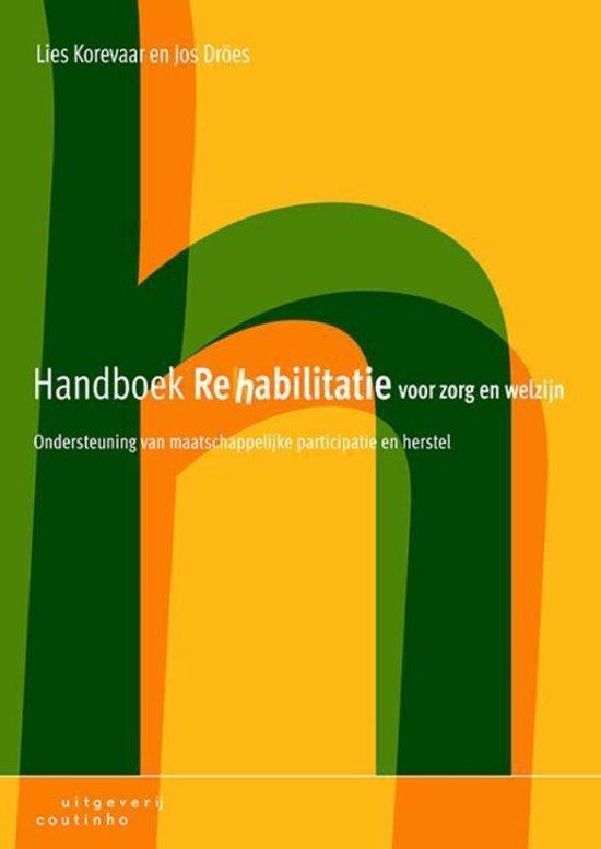Handboek rehabilitatie voor zorg en welzijn - Lies Korevaar |