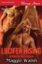 Lucifer Rising [Beyond the Angel Pack 4] (Siren Publishing Menage Amour Manlove)