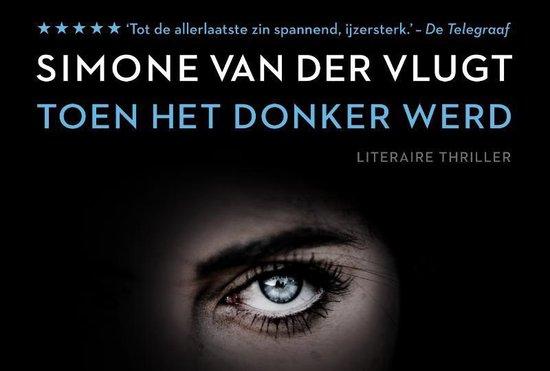Toen het donker werd - dwarsligger (compact formaat) - Simone van der Vlugt |