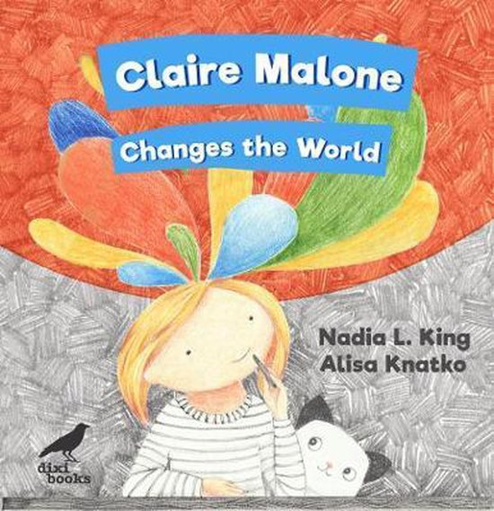 Claire Malone Changes the World