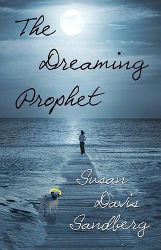The Dreaming Prophet