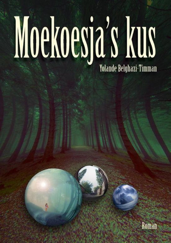 Moekoesja's kus - Yolande Belghazi-Timman | Fthsonline.com