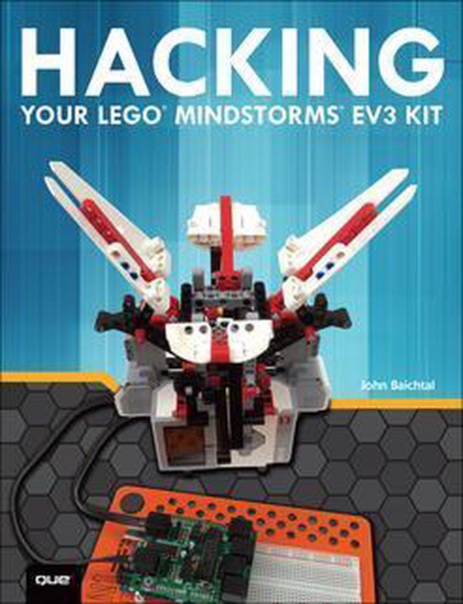 Hacking Your LEGO Mindstorms EV3 Kit - John Baichtal