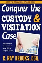 Omslag Conquer the Custody and Visitation Case