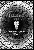 Release your thoughts & Unwind your mind