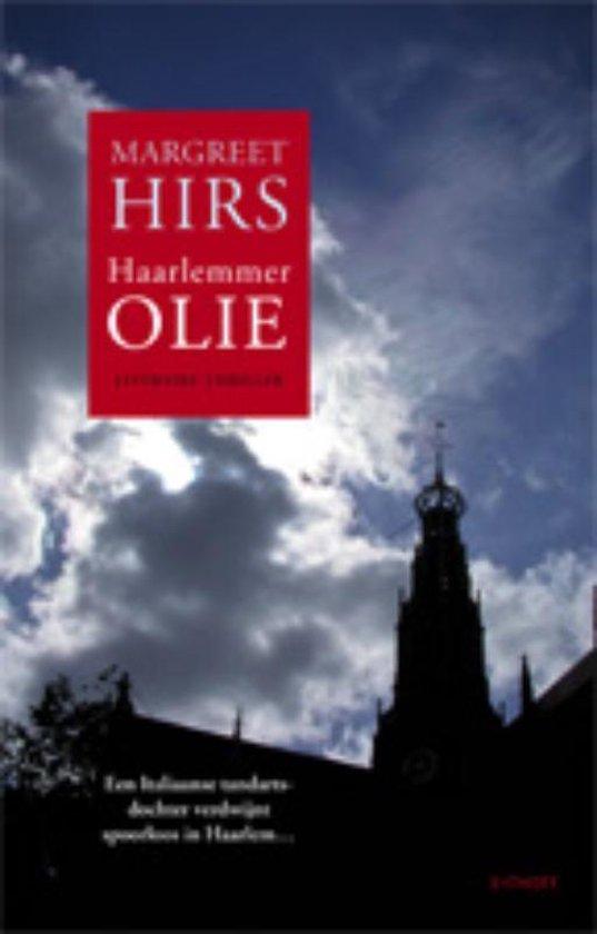 Haarlemmerolie - Margreet Hirs | Fthsonline.com