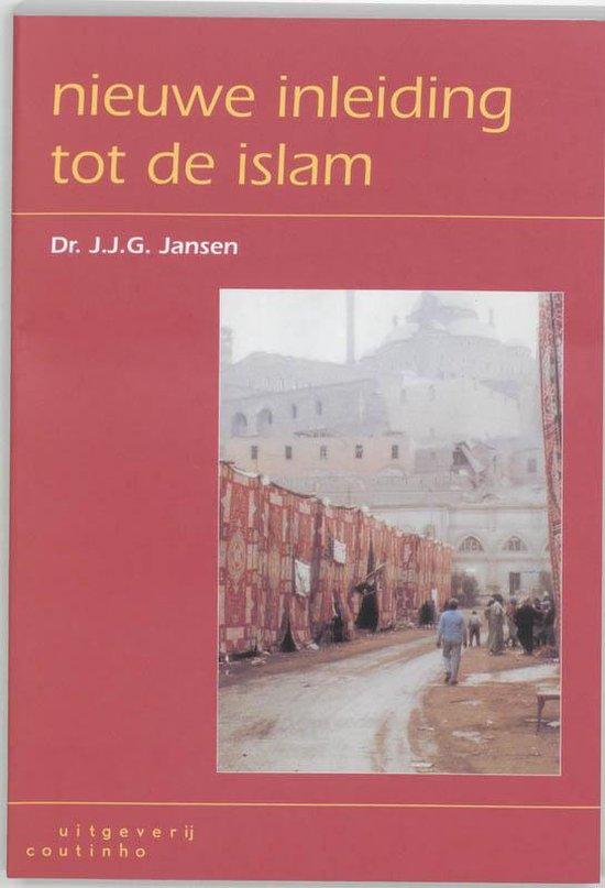 Nieuwe Inleiding Tot De Islam - J.J.G. Jansen |