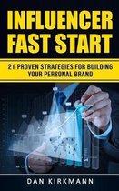Influencer Fast Start