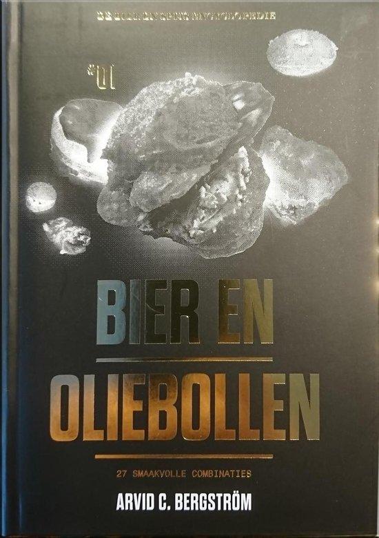 Bier en Oliebollen - Arvid C. Bergström |