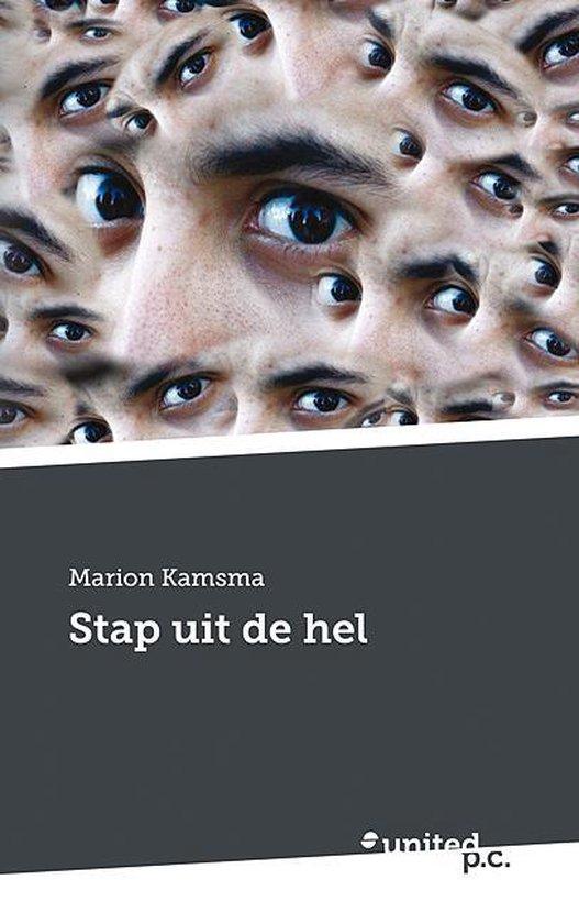 Stap uit de hel - Marion Kamsma  