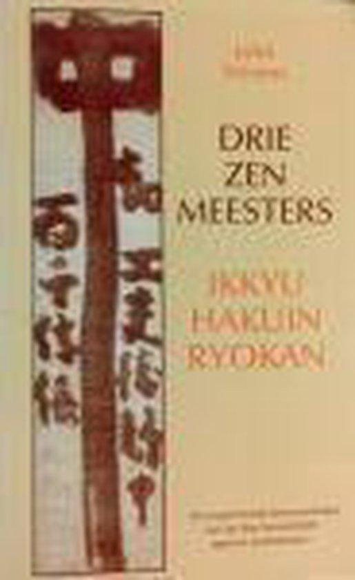 Drie Zenmeesters - John Stevens |