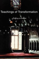 Teachings of Transformation