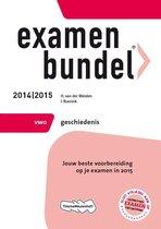 Examenbundel  - VWO Geschiedenis 2014/2015