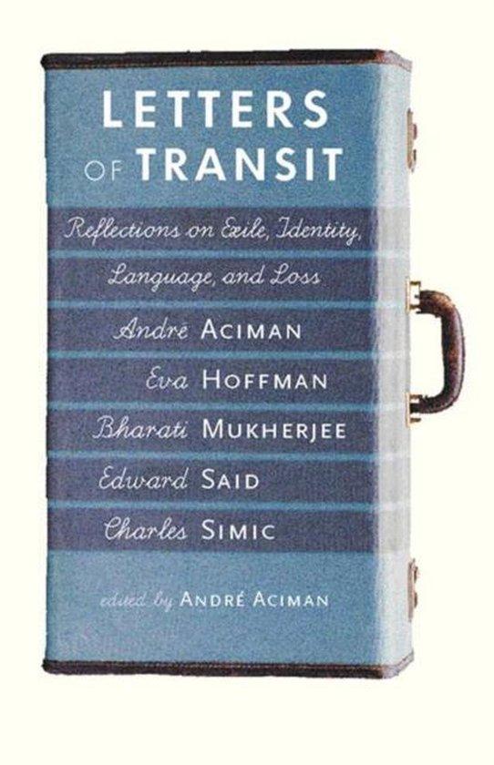 Boek cover Letters Of Transit van André Aciman (Paperback)