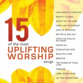 15 of the Most Uplifting Worship Songs