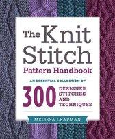 The Knit Stitch Pattern Handbook
