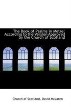 Boek cover The Book of Psalms in Metre van Church Of Scotland